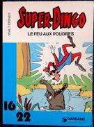 """Walt Disney - SUPER-DINGO - """" Le Feu Aux Poudres """" - 16 / 22 - Dargaud N° 139- ( 1982 ) . - Flash"""
