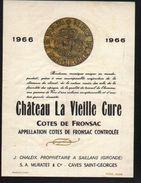 ETIQUETTE DE COTES DE FRONSAC, CHATEAU LA VIEILLE CURE 1966 - Etiquettes