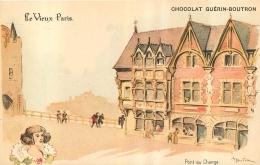ILLUSTRATEUR  ROBIDA  LE VIEUX PARIS CHOCOLAT GUERIN BOUTRON  PONT AU CHANGE - Robida