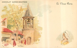 ILLUSTRATEUR  ROBIDA  LE VIEUX PARIS CHOCOLAT GUERIN BOUTRON  LE PILORI - Robida