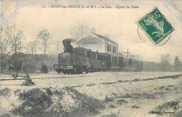 NOISY Sur ECOLE-la Gare Départ Du Train (état) - France