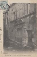 Barjac 30 - Maison Du XVIème Siècle - Cachets 1905 Barjac Manduel - Editeur J.B.E.N.P. - Frankreich