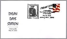 Dylan Days. BOB DYLAN. Hibbing MN 2003 - Singers