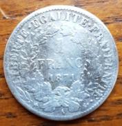 ♕  Pièce 1 Franc CÉRÈS Argent 1871 Petit A  ♕ - H. 1 Franc