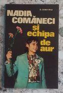 ROMANIA-NADIA COMANECI & GOLDEN GENERATION GYMNASTIC - Boeken, Tijdschriften, Stripverhalen