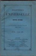 TRÈS RARE. BIBLIOTHÈQUE UNIVERSELLE ET REVUE SUISSE, 1873. Chasse, Vie Hindoue. Laprade, Tallichet. - Livres, BD, Revues