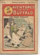 Aventures D'un Petit BUFFALO - N° 151 - Les Trois Forçats - Arnould GALOPIN - Magazines Et Périodiques