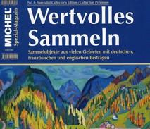Magazin Heft 6/2017 Wertvolles Sammeln MICHEL Neu 15€ With Luxus Information Of The World Special Magacine Germany - Tedesco