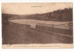 Allier Montcombroux Les Mines L'usine électrique Et Le Barrage - France