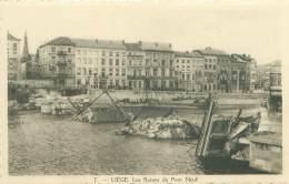 LIEGE - Les Ruines Du Pont Neuf - Liège