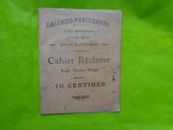 Cahier De Correspondance -1907-galeries Parisiennes A Toulouse -cahier Reclame Regle Travers Marge Pour 10 C - Vieux Papiers