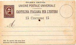 ERITREA 1893. Entire Postal Card. Cartolina Postale Per L'estero DOMANDA Da 15 Centesimi, Uncirculated - Eritrea