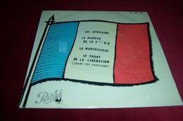 CHOEURS  ET ORCHESTRE  ° LES AFRICAINS / LA MARCHE DE LA 2em DB / LA MARSEILLAISE / LE CHANT DE LA LIBERATION - Instrumental