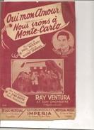 Partition- Oui Mon Amour (Nous Irons A Monte Carlo) -musique: Paul MISRAKI - Paroles:Andre Hornez - Compositeurs De Musique De Film