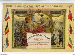 A 19361  -  Louis Lessieux - Union Des Sociétés De Tir De France - Les Poilus Du Front Sont Là - 1916 - Lessieux