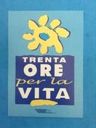 Cartolina Pubblicitaria Formato Grande Non Viaggiata Poste Italiane Trenta Ore Per La Vita 1998 - Manifestazioni