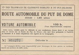 Cie Des Tramways De Clermont Ferrand : Route Automobile Du Puy De Dôme ( Recto-verso ) Réf 3125 - Tramways