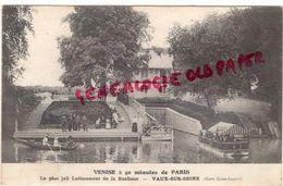 78 -- VAUX SUR SEINE - VENISE A 40 MINUTES DE PARIS - Vaux De Cernay