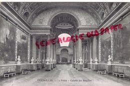 78 - VERSAILLES - LE PALAIS  GALERIE DES BATAILLES - Versailles (Château)