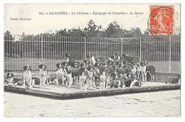 Cpa: 60 GLAIGNES (ar. Senlis) Le Château - Equipage De Chézelles - La Meute (Chiens De Chasse)   N° 045 - Otros Municipios