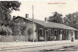 OUED IMBERT  La Gare - Autres Villes