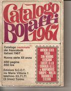 2-CATALOGO BOLAFFI 1967-FRANCOBOLLI ITALIANI+CATALOGO UNIFICATORIDOTTO 1981(OMAGGIO) - Italia