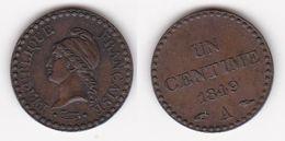 1 CENTIME DUPRE 1849 A Presque SUPERBE (voir Scan) - France