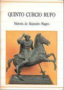 HISTORIA DE ALEJANDRO MAGNO LIBRO AUTOR QUINTO CURCIO RUFO EDITORIAL SARPE ESPAÑA AÑO 1985 263 PAGINAS TITULO ORIGINAL - Histoire Et Art