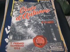 "SPARTITO ""VIALE D'AUTUNNO "" 1° PREMIO SANREMO 1953 - Partitions Musicales Anciennes"