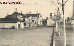 THAON-LES-VOSGES ENTREE DE L'USINE 88 - Thaon Les Vosges