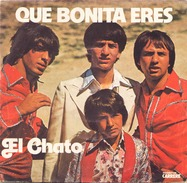 45 TOURS EL CHATO CARRERE 49409 QUE BONITA ERES / MIRAME - Vinyl Records