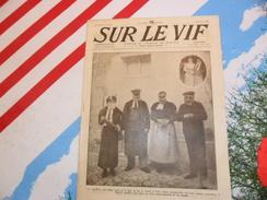 Sur Le Vif 75 Du 15-04-1916 Guerre Prisonnier Militaria Soldat Bataille Verdun Guerre Sous-marine Suicide Izzeddin ... - Livres, BD, Revues