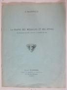La Frappe  Des Médailles  Et Des Jetons   En Belgique Occupée Durant La Guerre De  1914  .F Mazerolle - Belgique