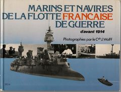 LIVRE-1983-MARINE FRANCAISE AV 1914-MARINS & NAVIRES DE GUERRE Ft 24x18Cm COUV CARTON-90 PAGES-NEUF TBE - Histoire