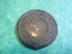 Jeton De Distributeur Automatique/ Bronze/ Fin XIXeme - Début XXeme       BILL147 - Francia