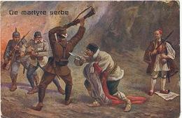 Le Martyre Serbe Poignardé Dans Le Dos Par Allié.  Grec Observateur Kaiser Et Franz Josef - Serbie