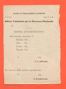 MVSN  Milizia Buono Prelevamento Essenze Anni 1940 >>> - Biglietti Di Trasporto