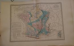 CARTE GEOGRAPHIQUE ANCIENNE: FRANCE Carte Physique Et Mineralogique (garantie Authentique. Epoque 19 Eme Siecle) - Cartes Géographiques