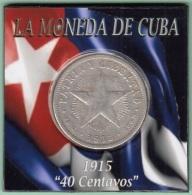 1915-MN-140 CUBA REPUBLICA 40c KM 14.3 1915. ESTRELLA. 10 Gr. - Cuba