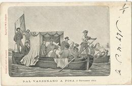 Garibaldi / Dal Varignano A Pisa . 8 Novembre 1862  Edit Ronchi Milano  1901 - Pisa