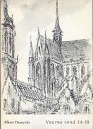 1980 VEURNE ROND 14 - 18 A. DAWYNDT ILLUSTRATIES G. TAHON HEEMBIBLIOTHEEK BACHTEN DE KUPE - Guerre 1914-18