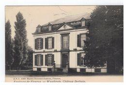 Wanfercée . Château Derbaix - Fleurus