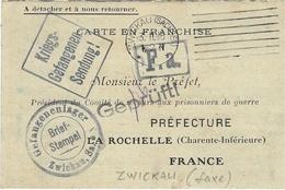 1916--WWI - Carte En Franchise - Blanc Teinté  De ZWICKAU ( Saxe )  Pour Le Préfet De La Rochelle ( Charente Inf. ) - Guerre De 1914-18