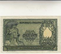 Banconota Lire 50 Italia Elmata, Repubblica Italiana  Dec. 31 - 12 - 1951 Qualche Piccolissima Piega Ai Bordi - [ 2] 1946-… : Républic