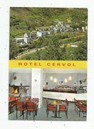 Cp,  Hôtels & Restaurants , Andorra La Vella , Andorre , HOTEL CERVOL , Vierge , Multi Vues - Hotels & Restaurants