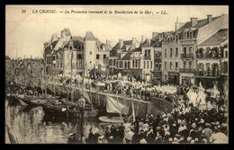 44 - LE CROISIC - Bénédiction De La Mer - - Le Croisic