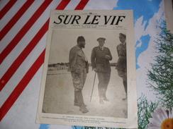 Sur Le Vif 82 Du 3-06-1916 Guerre Prisonnier Militaria Soldat Bataille Turc Gafoar Sapha Marseille Insignes De L'armée - Livres, BD, Revues
