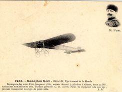 Monoplan Noel  -  Blériot XI, Type Traversé De La Manche  -  CPA - ....-1914: Vorläufer