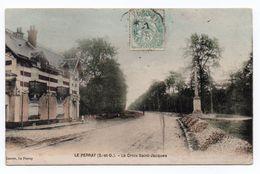 LE PERRAY (78) - LA CROIX SAINT JACQUES - Le Perray En Yvelines