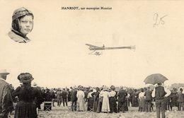 L'Aviateur Hanriot Sur Monoplan Hanriot  - CPA - ....-1914: Precursores